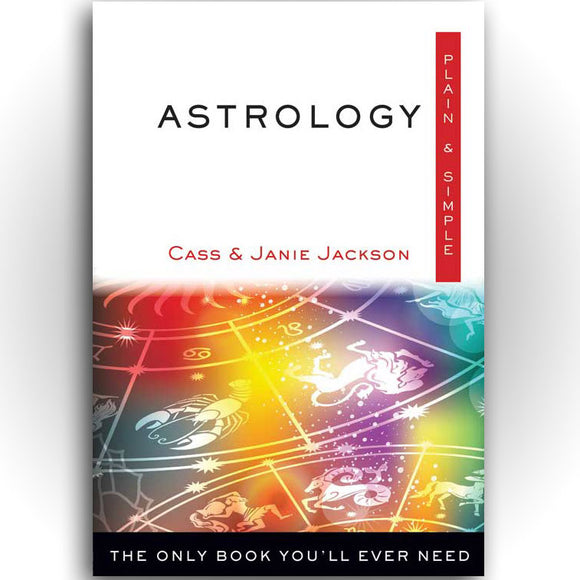 Astrology Plain & Simple by Cass and Janie Jackson :: Mental XS Online