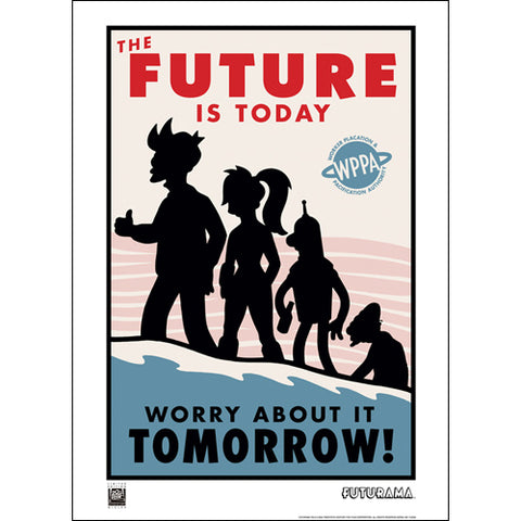 "Futurama ""The Future Is Today"" Unframed Paper Giclee Fine Art Print [22"" x 16""] - Acme Archives Limited Edition 100 Pieces :: Mental XS Online"