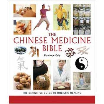 Chinese Medicine Bible by Penelope Ody