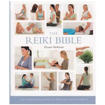Reiki Bible by Eleanor McKenzie