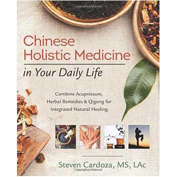 Chinese Holistic Medicine by Steven Cardoza