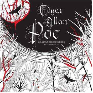 Edgar Allan Poe Coloring Book by Odessa Begay