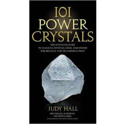 101 Power Crystals by Judy Hall  :: Mental XS Online