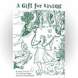 A Gift for Living: Nature Poetry by Penny J Novack
