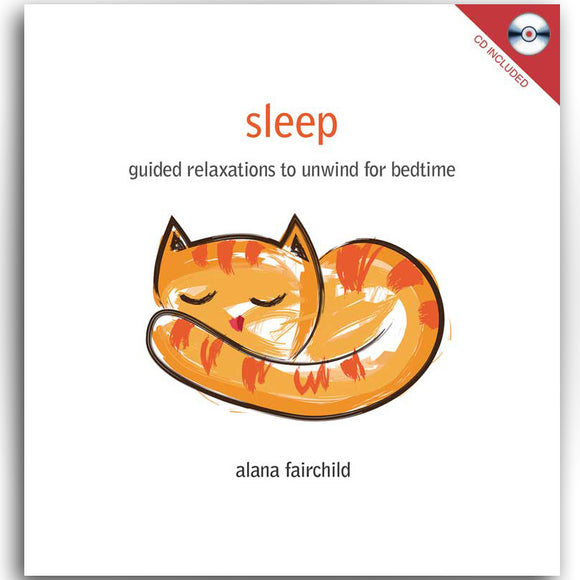Sleep Guided Relaxations by Anana Fairchild (Hardcover Book & CD)