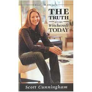 Truth About Witchcraft Today by Scott Cunningham