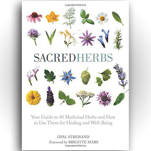 Sacred Herbs by Opal Streisand (Hardcover)