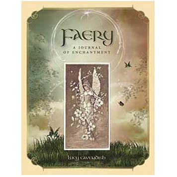 Faery Illustrated Softcover Journal by Lucy Cavendish :: Mental XS Online
