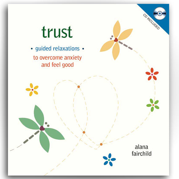 Trust Guided Relaxations by Anana Fairchild (Hardcover Book & CD)