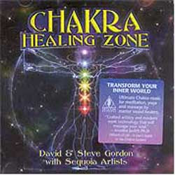 CD: Chakra Healing Zone by Gordon, Meyerson, Silver & Karmacosmic