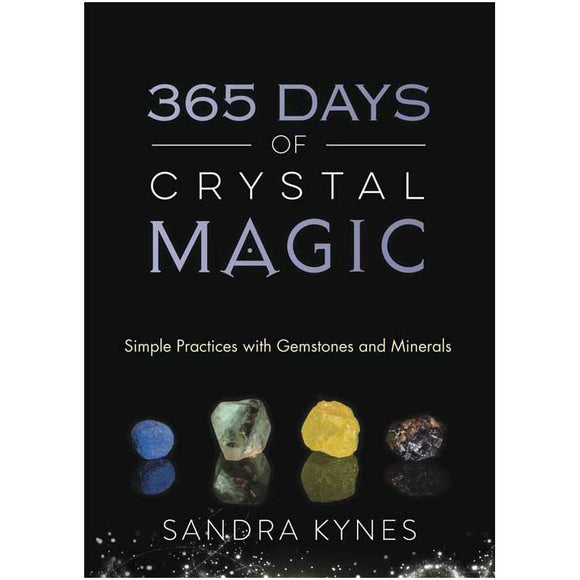 365 Days of Crystal Magic by Sandra Kynes :: Mental XS Online