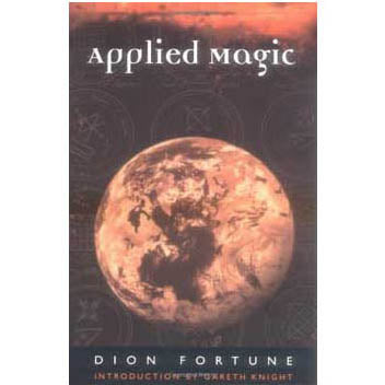Applied Magic by Dion Fortune  :: Mental XS Online
