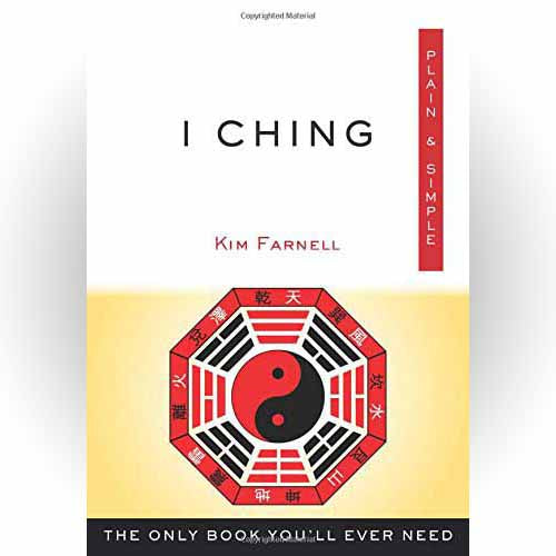 I Ching Plain & Simple by Kim Farnell