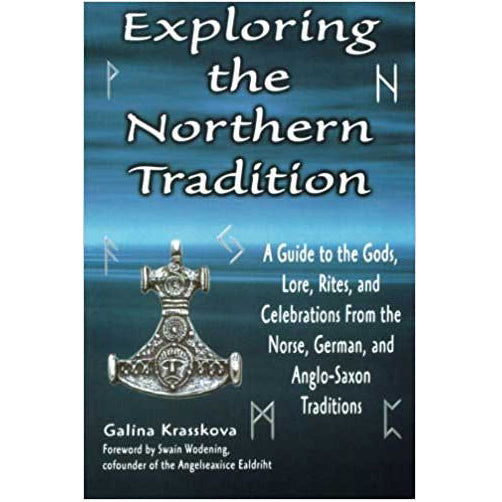 Exploring the Northern Tradition by Galina Krasskova