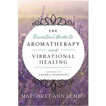 Essential Guide to Aromatherapy by Margaret Ann Lembo