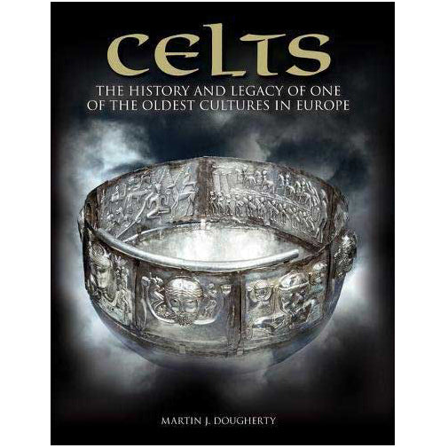 Celts by Martin J Dougherty (Hardcover)