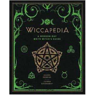 Wiccapedia: Modern-Day White Witch's Guide by Robbins & Greensway (Hardcover)