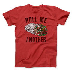 Red print Roll Me Another mens/unisex T-Shirt