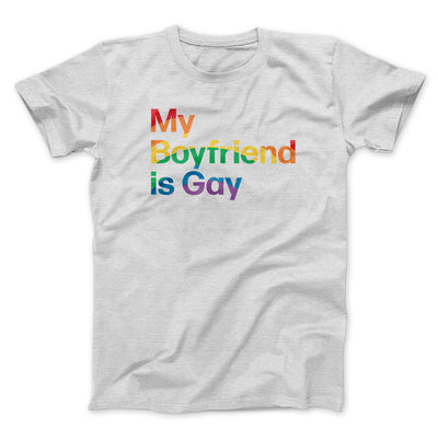 My Boyfriend Is Gay Men/Unisex T-Shirt