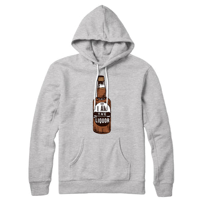 I am the Liquor Hoodie-Athletic Heather - Famous IRL
