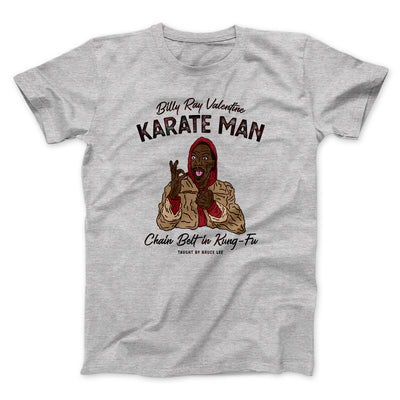 Billy Ray Valentine Karate Man Men/Unisex T-Shirt-Athletic Heather - Famous IRL