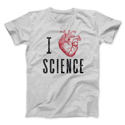 I Heart Science Men/Unisex T-Shirt-Athletic Heather - Famous IRL