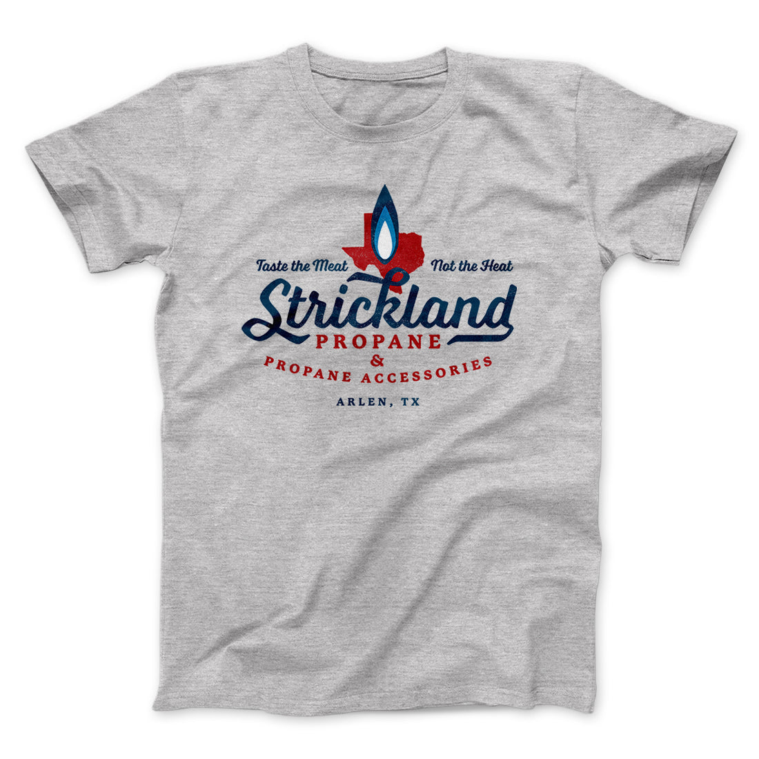 29c8ddb8e8d9d Strickland Propane Men Unisex T-Shirt-Athletic Heather - Famous IRL