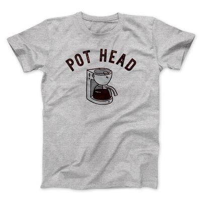 Pot Head Men/Unisex T-Shirt-Athletic Heather - Famous IRL