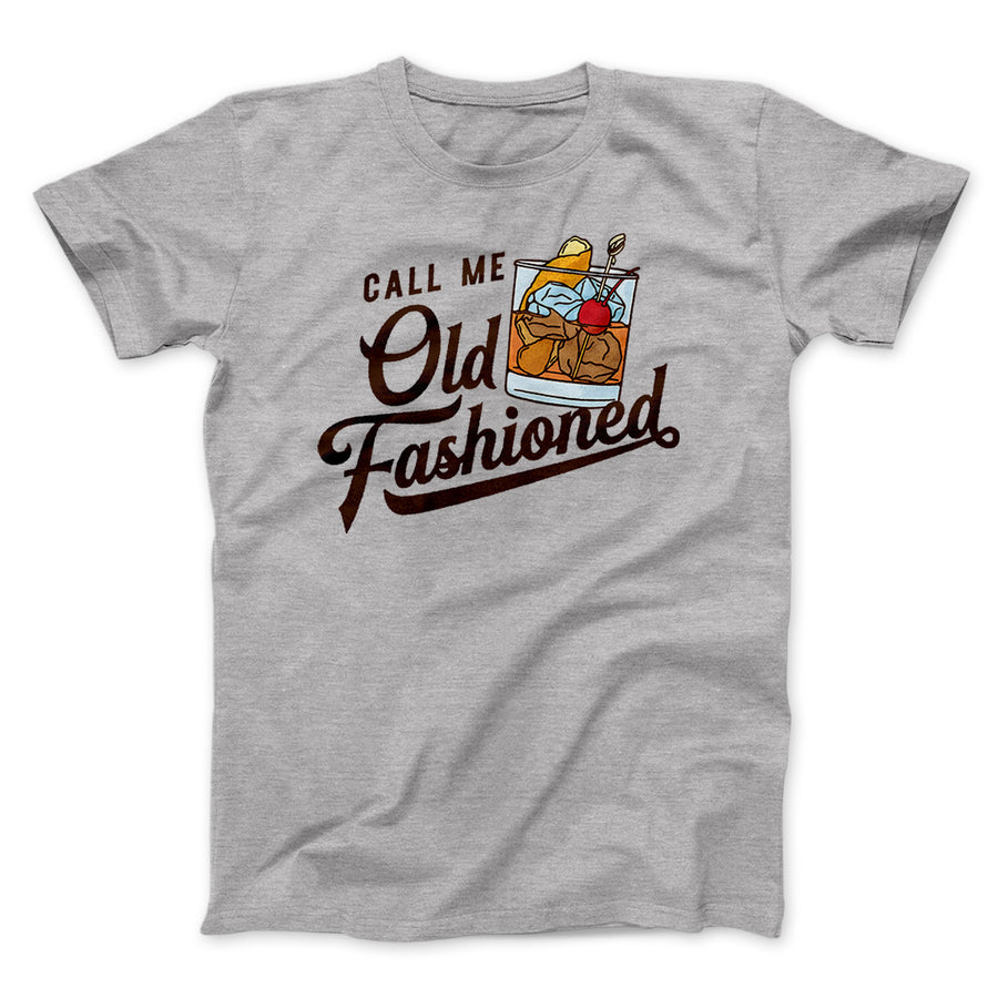 7e88507c Call Me Old Fashioned Men/Unisex T-Shirt-Athletic Heather - Famous IRL