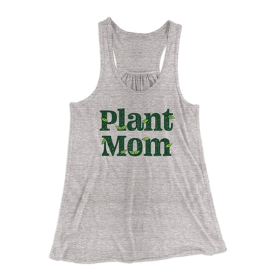 Plant Mom Women's Flowey Tank Top-Women's Flowey Racerback Tank Top-White Label DTG-Athletic Heather-XS-Famous IRL