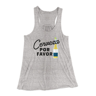 Cerveza, Por Favor Women's Flowey Tank Top-Women's Flowey Racerback Tank Top-White Label DTG-Heather Grey-XS-Famous IRL