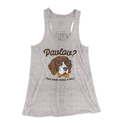 Pavlov's Dog Women's Flowey Racerback Tank Top-Athletic Heather - Famous IRL