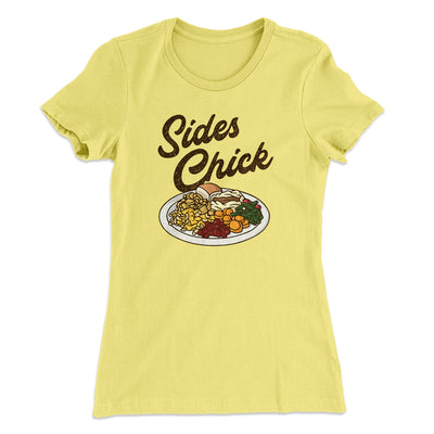Sides Chick Women's T-Shirt-Women's T-Shirt-White Label DTG-Banana Cream-S-Famous IRL