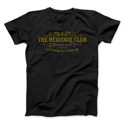 The Heritage Club Men/Unisex T-Shirt-Black - Famous IRL
