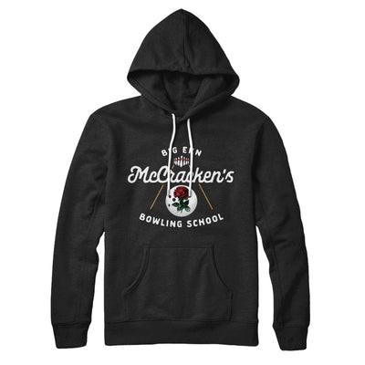 Big Ern McCracken's Bowling School Hoodie - Famous IRL Funny and Ironic T-Shirts and Apparel