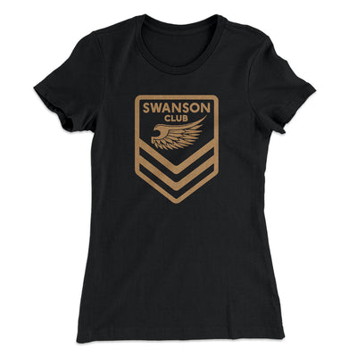 Swanson Club Women's T-Shirt-Solid Black - Famous IRL