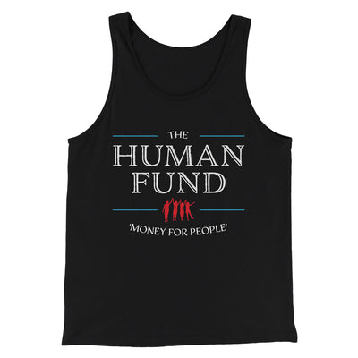 The Human Fund Men/Unisex Tank-Black - Famous IRL