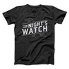The Night's Watch Men/Unisex T-Shirt-Black - Famous IRL