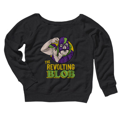 The Revolting Blob Women's Scoopneck Sweatshirt
