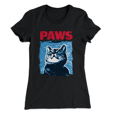 PAWS Women's T-Shirt - Famous In Real Life
