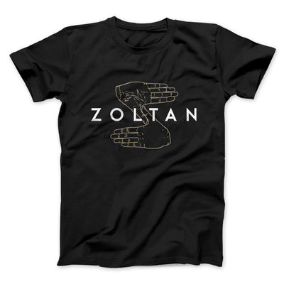 Zoltan Men/Unisex T-Shirt-Black - Famous IRL