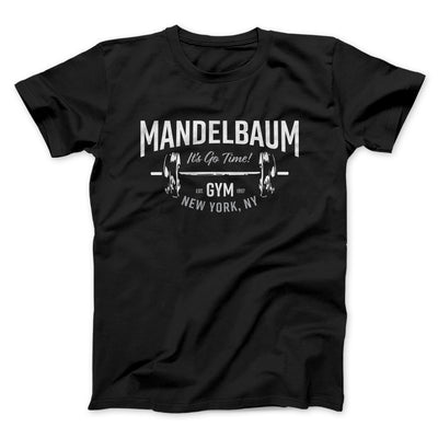 Mandelbaum Gym Men/Unisex T-Shirt-Black - Famous IRL