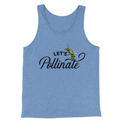 Let's Pollinate Men/Unisex Tank-Blue TriBlend - Famous IRL