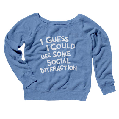 I Could Use Some Social Interaction Women's Scoopneck Sweatshirt