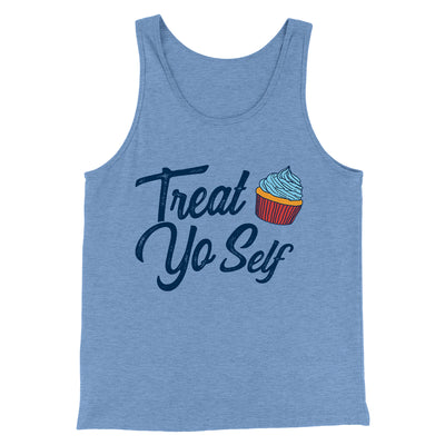 Treat Yo' Self Men/Unisex Tank-Blue TriBlend - Famous IRL