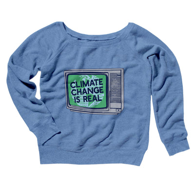 PSA: Climate Change is Real Women's Off The Shoulder Sweatshirt-Blue TriBlend - Famous IRL
