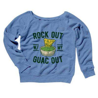 Rock Out With My Guac Out Women's Off The Shoulder Sweatshirt-Blue TriBlend - Famous IRL