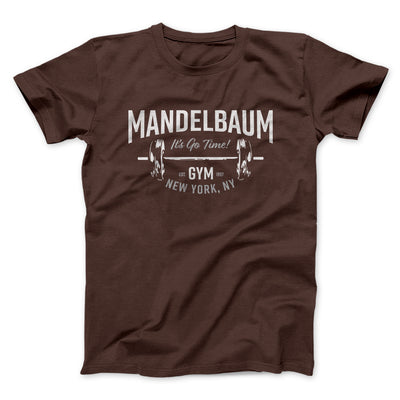 Mandelbaum Gym Men/Unisex T-Shirt-Brown - Famous IRL