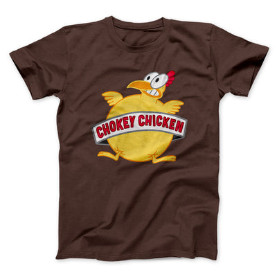 Chokey Chicken Men/Unisex T-Shirt-Brown - Famous IRL