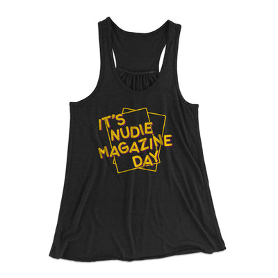 Nudie Magazine Day Women's Flowey Tank